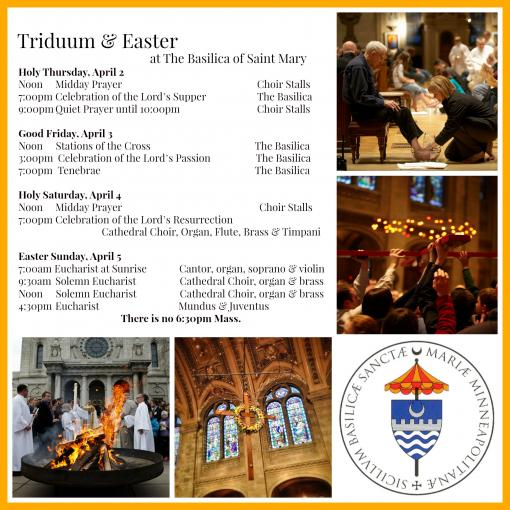 Triduum/Easter schedule at The Basilica