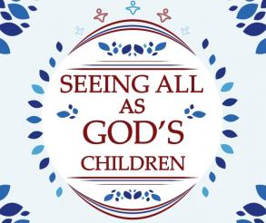 Seeing All As Gods Children