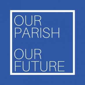 Our Parish Our Future