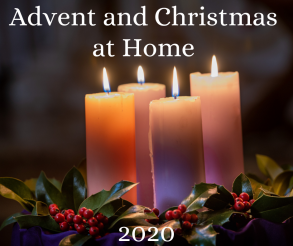 Advent and Christmas at Home 2020