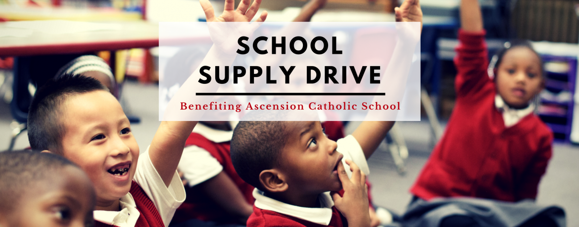 School Supply Drive Ascension 2017