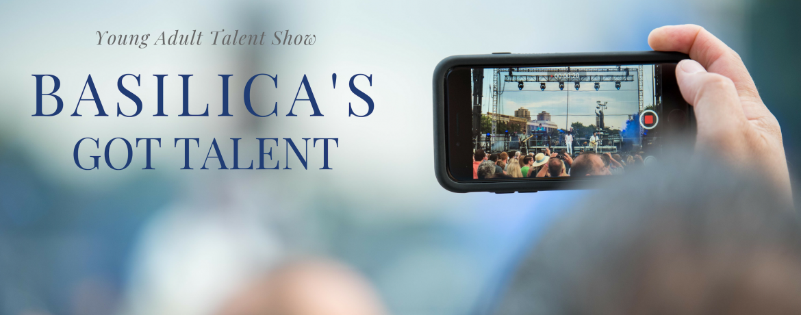 Basilica's Got Talent web banner