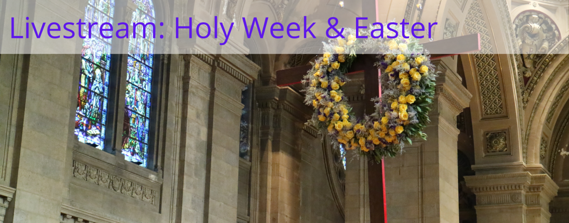 livestream holy week and easter