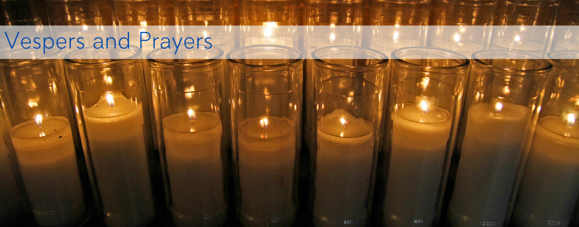 Vespers and Prayer Recordings